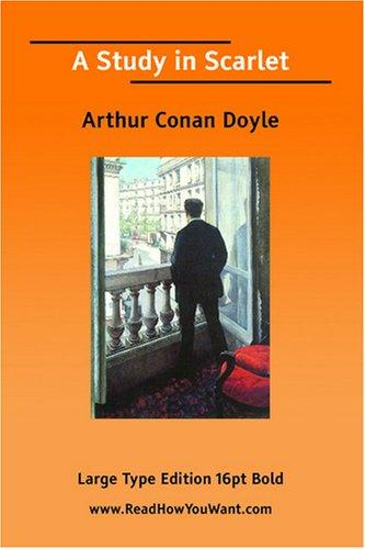 A Study in Scarlet (Large Print) by Sir Arthur Conan Doyle