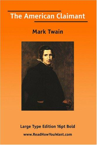 The American Claimant  (Large Print) by Mark Twain