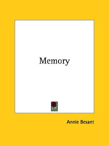 Memory by Annie Wood Besant