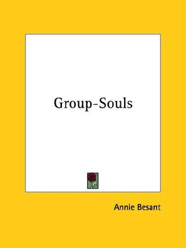 Group-Souls by Annie Wood Besant
