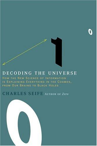 Image 0 of Decoding the Universe: How the New Science of Information Is Explaining Everythi