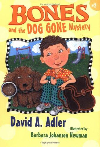 Bones and the dog gone mystery by David A. Adler