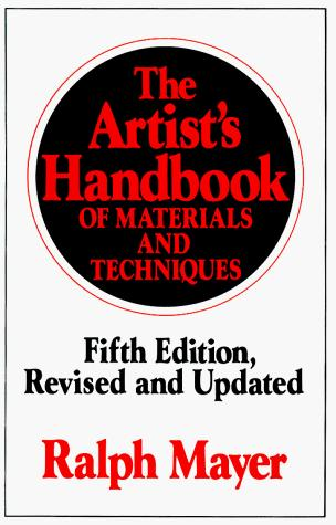 Image 0 of The Artist's Handbook of Materials and Techniques: Fifth Edition, Revised and Up
