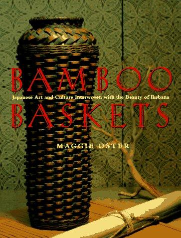 Bamboo baskets by Maggie Oster