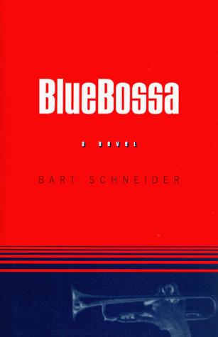 Blue Bossa by Bart Schneider