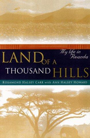 Land of a thousand hills