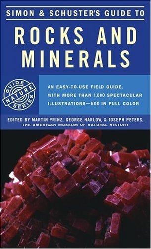 Simon and Schuster's Guide to rocks and minerals by edited by Martin Prinz, George Harlow, and Joseph Peters.