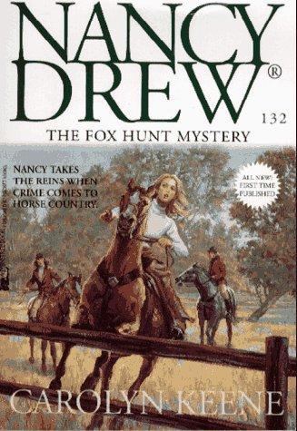 The Fox Hunt Mystery (Nancy Drew)