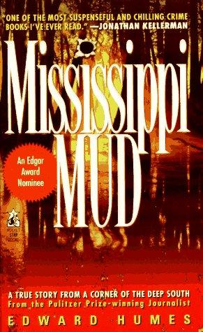 Mississippi Mud by Edward Humes