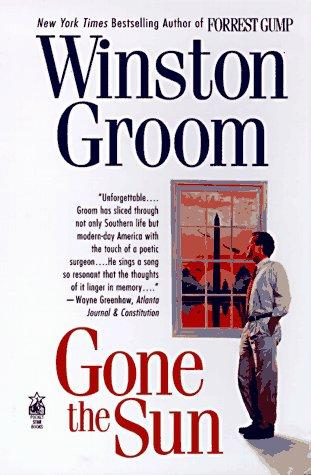 Gone the sun by Winston Groom