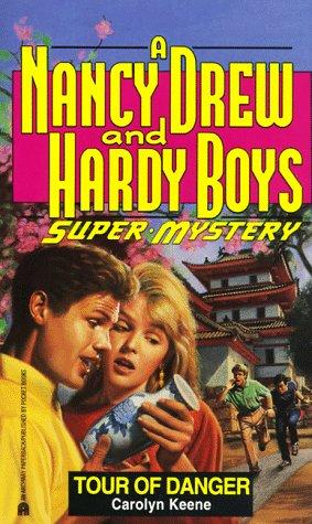 TOUR OF DANGER (NANCY DREW HARDY BOY SUPERMYSTERY 12) by Carolyn Keene