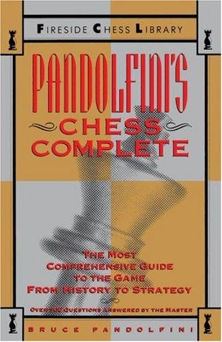 Image 0 of Pandolfini's Chess Complete: The Most Comprehensive Guide to the Game, from Hist