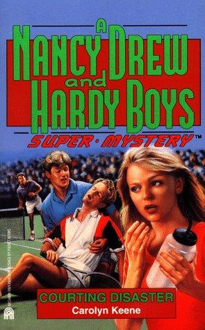 COURTING DISASTER (NANCY DREW HARDY BOY SUPERMYSTERY 15) by Carolyn Keene
