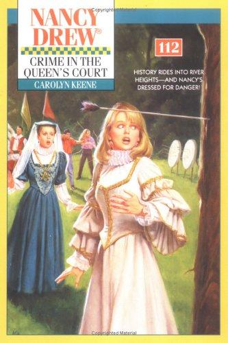 Crime In The Queen's Court by Carolyn Keene