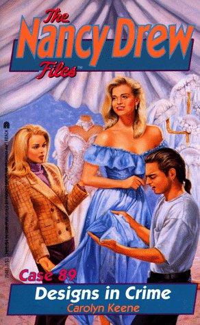 DESIGNS IN CRIME (NANCY DREW FILES 89) by Carolyn Keene