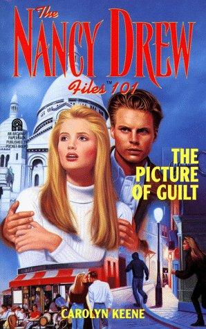Picture of Guilt (Nancy Drew Files #101)