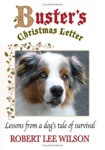 Buster's Christmas Letter by Robert Lee Wilson