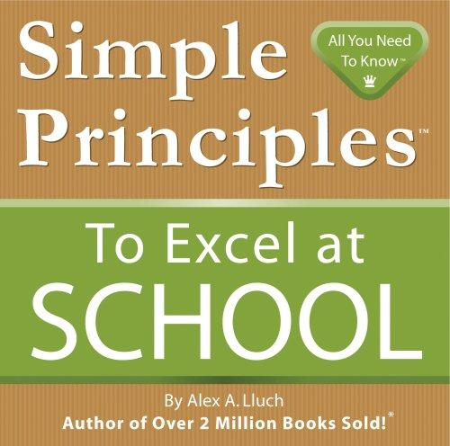 Simple Principles to Excel at School by Alex Lluch