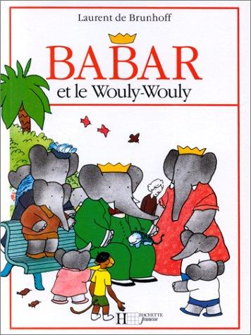 Babar Et Le Wouly Wouly