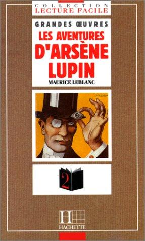 Les aventures d'Arsene Lupin by Maurice Leblanc